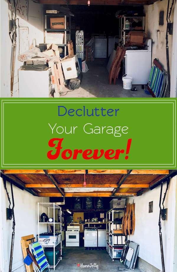 Declutter your Garage Forever